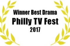 Winner, Best Drama Philly TV Fest