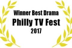 Winner, Best Drama Philly TV Fest